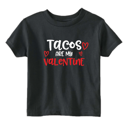 Tacos Are My Valentine 1