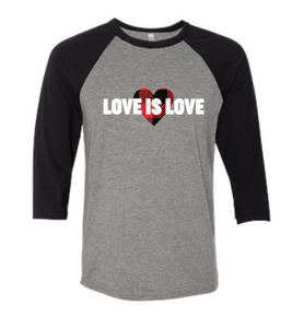 Love Is Love 1 - Baseball Sleeve