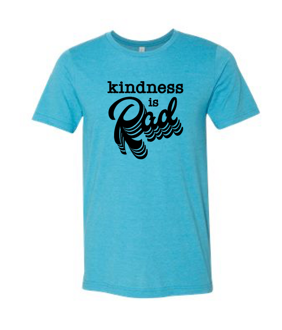Kindness is Rad - Bella Tee