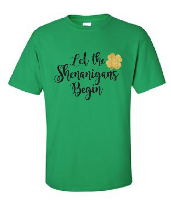 Let The Shenanigans Begin - Cotton Tee