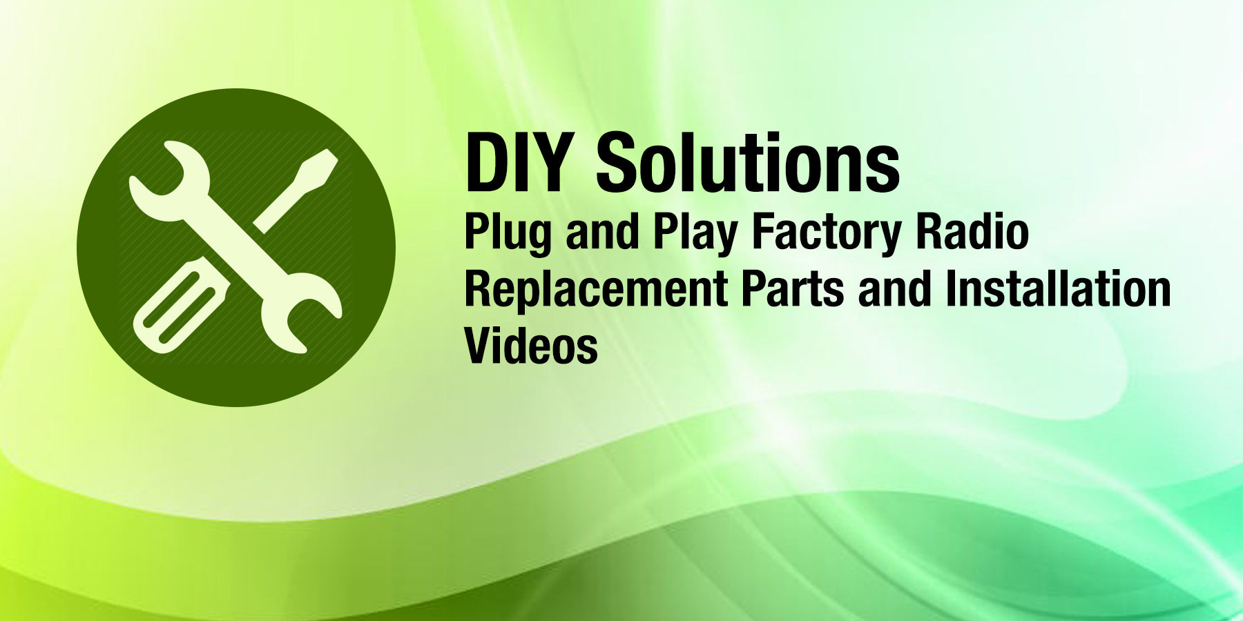 Factory Radio Parts | Replacement Factory Radio Parts and