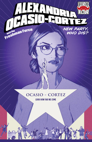 Alexandria Ocasio-Cortez and the Freshman Force Beyond Comics Retailer Variant