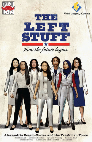 Alexandria Ocasio-Cortez and the Freshman Force First Legacy Comics Retailer Variant