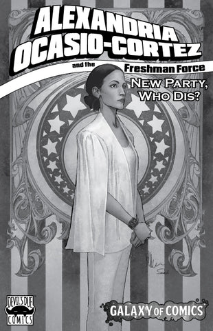 Alexandria Ocasio-Cortez and the Freshman Force Galaxy of Comics Retailer Gray Scale Variant
