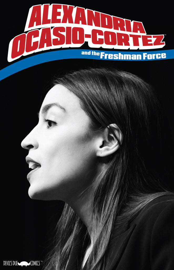 Alexandria Ocasio-Cortez and the Freshman Force Local Heroes Retailer Variant