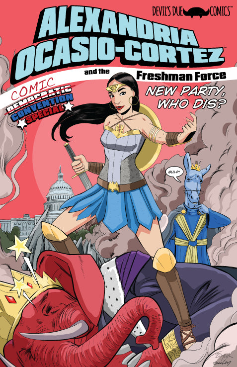 Alexandria Ocasio-Cortez and the Freshman Force Comic Convention Preview Edition - Signed by Josh Blaylock