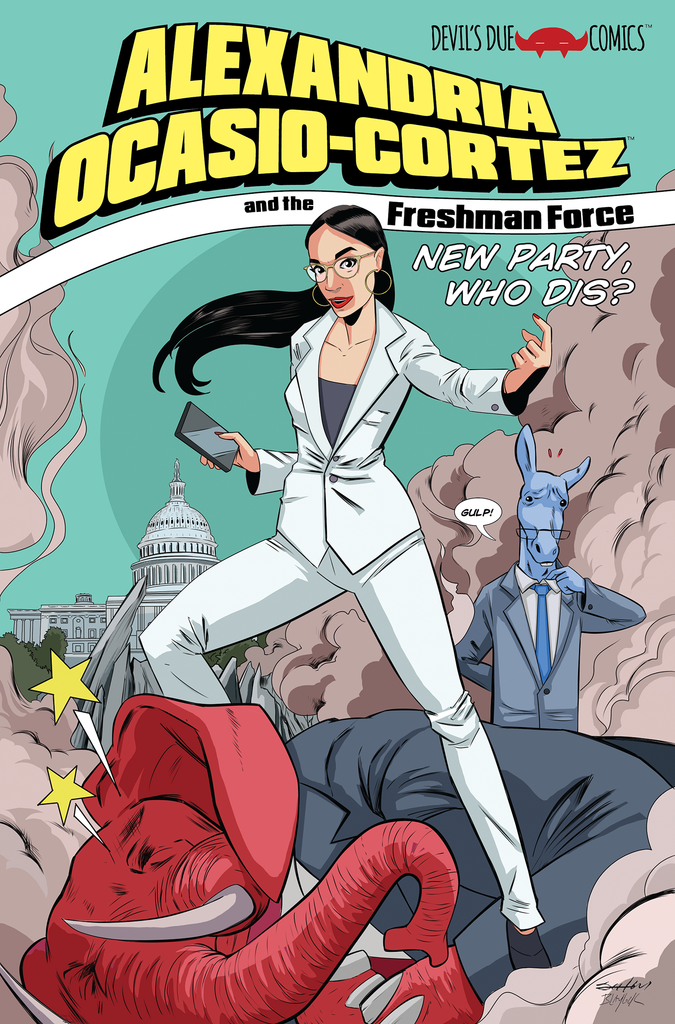 Alexandria Ocasio-Cortez and the Freshman Force: New Party Who Dis? - Signed