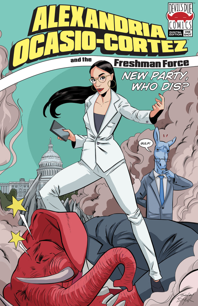 Alexandria Ocasio-Cortez and the Freshman Force: New Party Who Dis? Digital