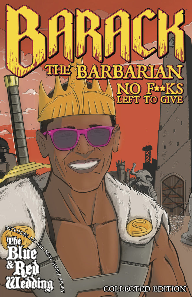 Barack The Barbarian: No F**ks Left To Give Digital