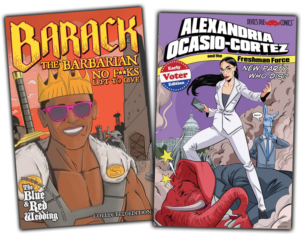 Barack the Barbarian and Alexandria Ocasio-Cortez & The Freshman Force Early Voter Edition Preview Book Combo!