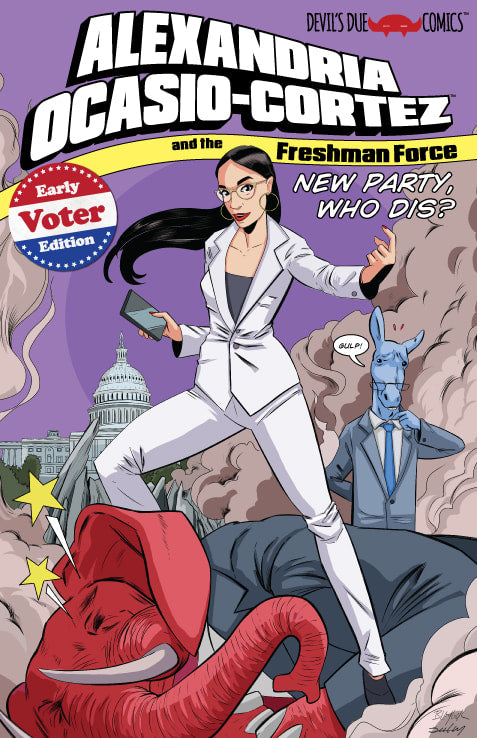 Alexandria Ocasio-Cortez and the Freshman Force Early Voter Edition Preview Book