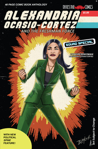 Alexandria Ocasio-Cortez and the Freshman Force Squad Special Cover B