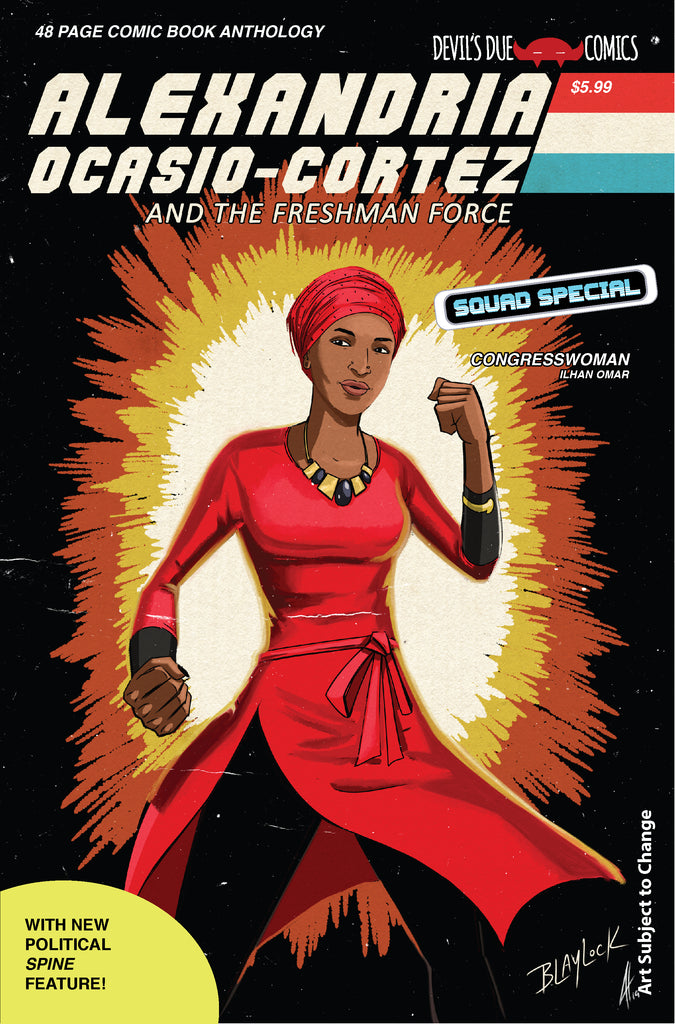 Alexandria Ocasio-Cortez and the Freshman Force Squad Special Cover C