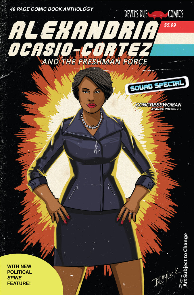 Alexandria Ocasio-Cortez and the Freshman Force Squad Special Cover D