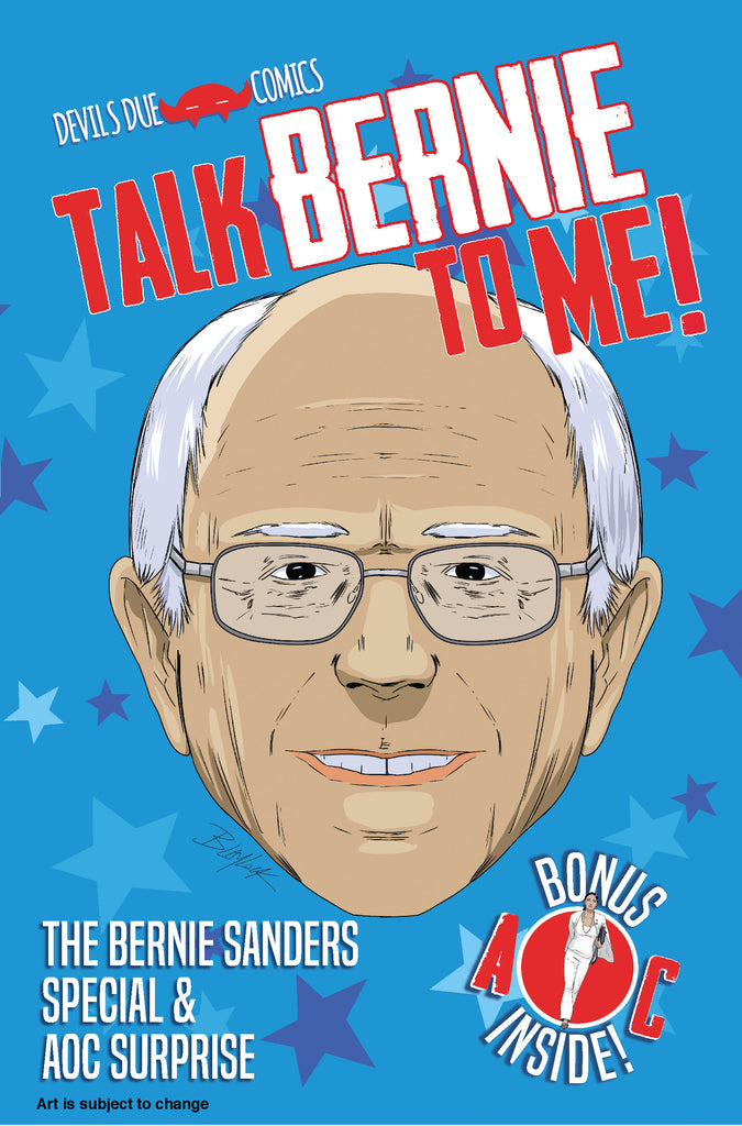 Talk Bernie To Me! The Bernie Sanders Special & AOC Surprise 5-Pack Signed by Josh Blaylock