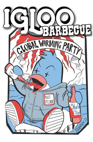 Igloo Barbecue: Global Warming Party - Pre-Order
