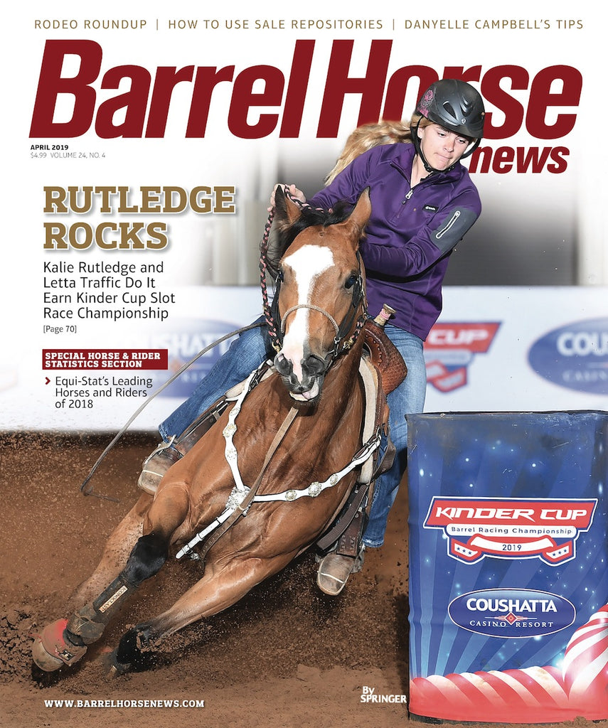 April 2019 Barrel Horse News Magazine