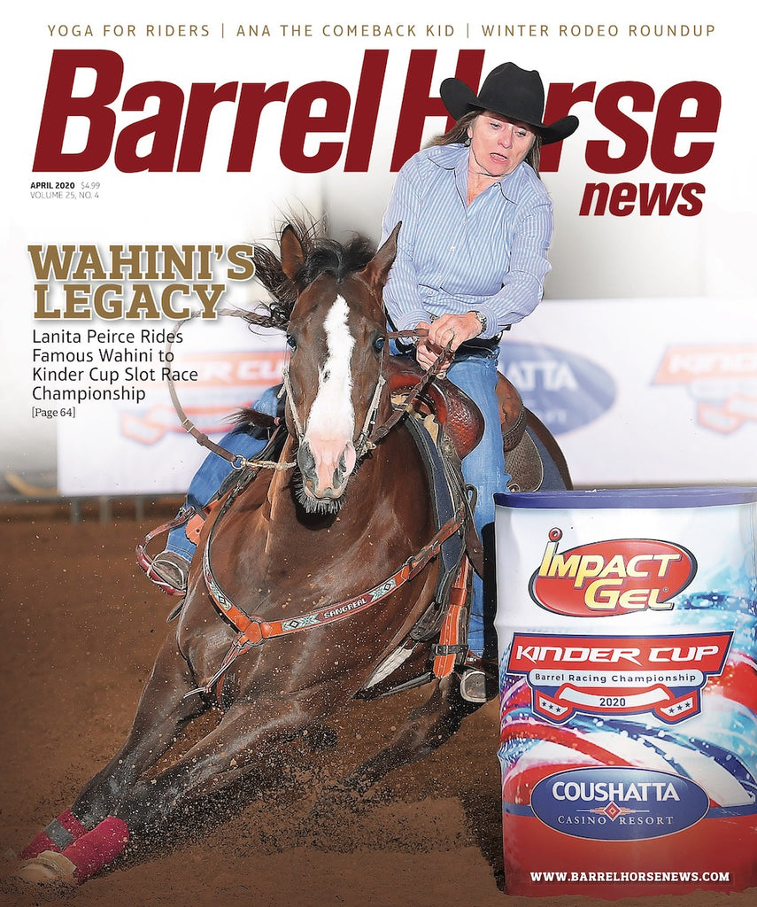 April 2020 Barrel Horse News Magazine