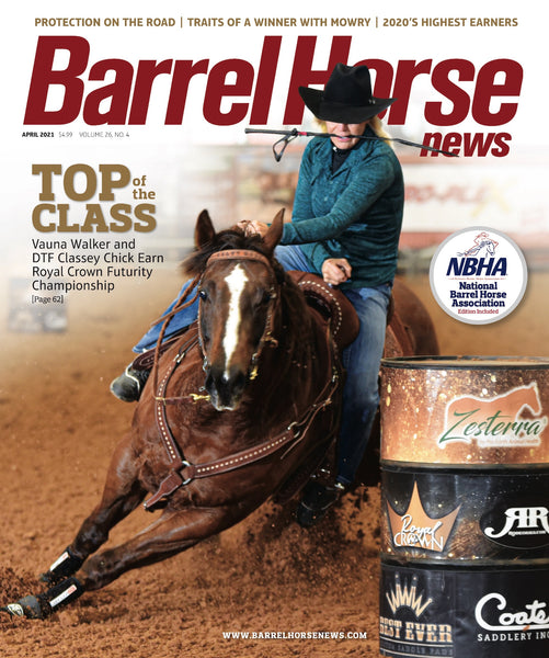 April 2021 Barrel Horse News Magazine
