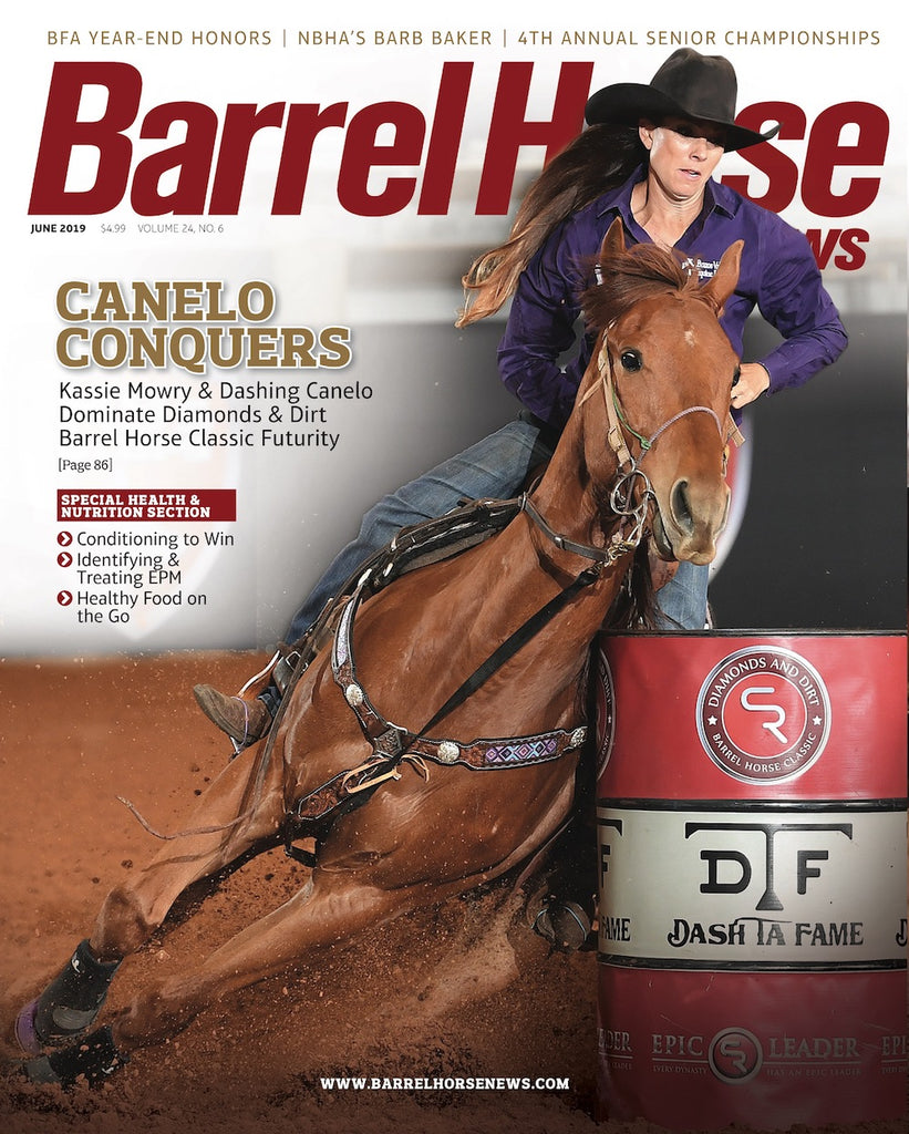 June 2019 Barrel Horse News Magazine