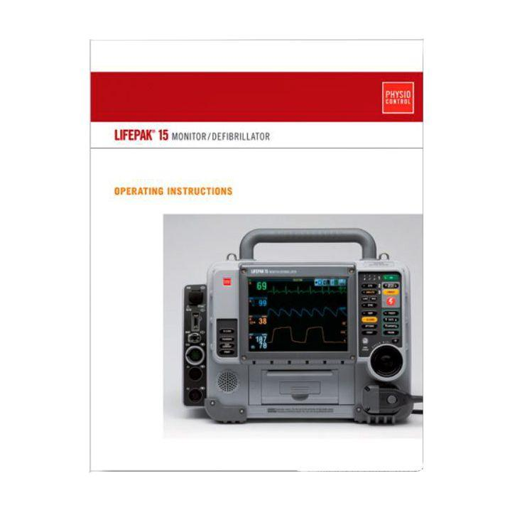 Physio-Control LIFEPAK 15 Operating Instructions