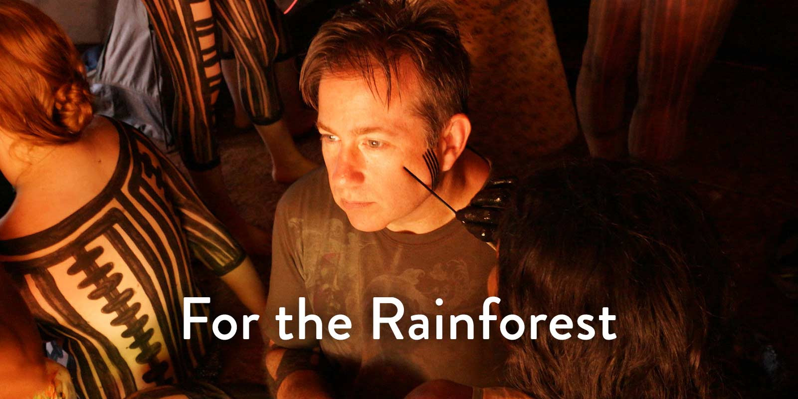 For the Rainforest
