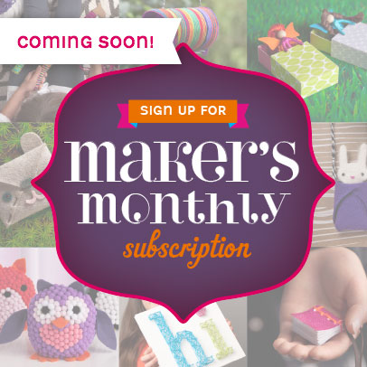 Maker's Monthly