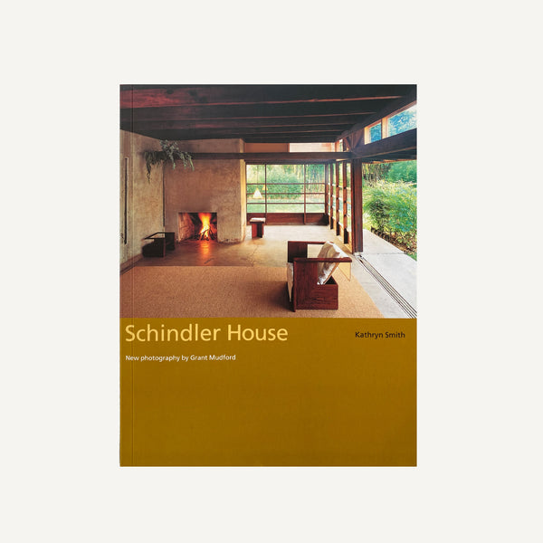 SCHINDLER HOUSE BY KATHRYN SMITH