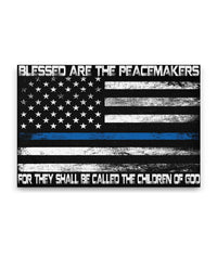 Blessed Are The Peacemakers White Thin Blue Line Flag Canvas Decor ViralStyle Premium OS Canvas - Landscape 18x12*