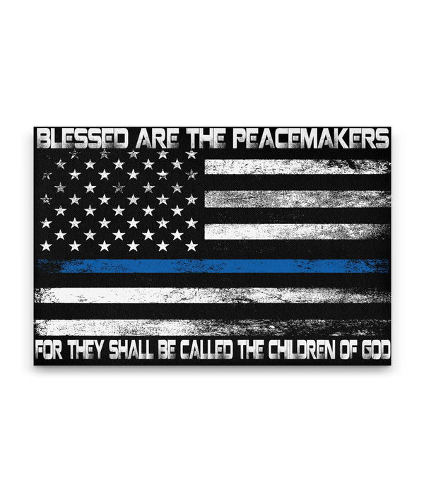 Blessed Are The Peacemakers White Thin Blue Line Flag Canvas Decor ViralStyle Premium OS Canvas - Landscape 24x16*