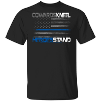 Cowards Kneel Thin Blue Line Shirt T-Shirts Black S