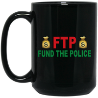 Fund The Police Mug Drinkware Black One Size