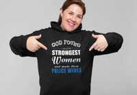 God Found Police Wives Hoodie Sweatshirts