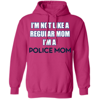 I'm Not Like A Regular Mom I'm A Police Mom Hoodie Sweatshirts Heliconia S
