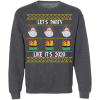 Let's Party Like It's 2020 Ugly Christmas Sweater Sweatshirts Dark Heather S