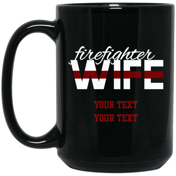 Personalized Thin Red Line Firefighter Wife Mug Drinkware Black One Size