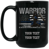 Personalized Warrior Alpha Woman Mug Drinkware Black One Size