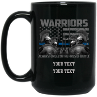 Personalized Warrior Forged in The Fire Mug Drinkware Black One Size