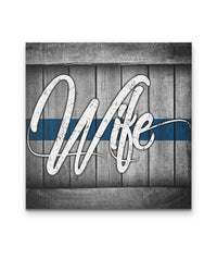 Thin Blue Line Wife Canvas Decor ViralStyle Premium OS Canvas - Square 12x12*