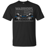 Warriors - Always Forged In The Fires Of Battle Shirt T-Shirts CustomCat