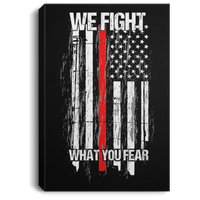"We Fight What You Fear Canvas Housewares Black 12"" x 18"""