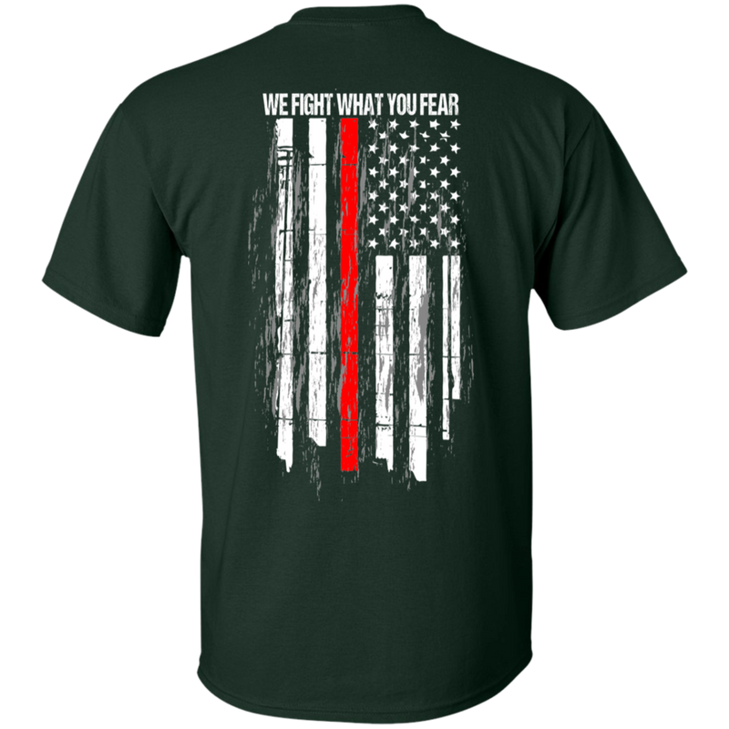 products/we-fight-what-you-fear-firefighter-t-shirt-t-shirts-668915.png