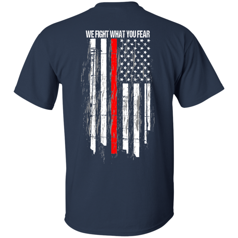 products/we-fight-what-you-fear-firefighter-t-shirt-t-shirts-932173.png