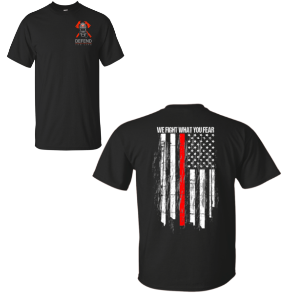 We Fight What You Fear Firefighter T-Shirt T-Shirts Black S