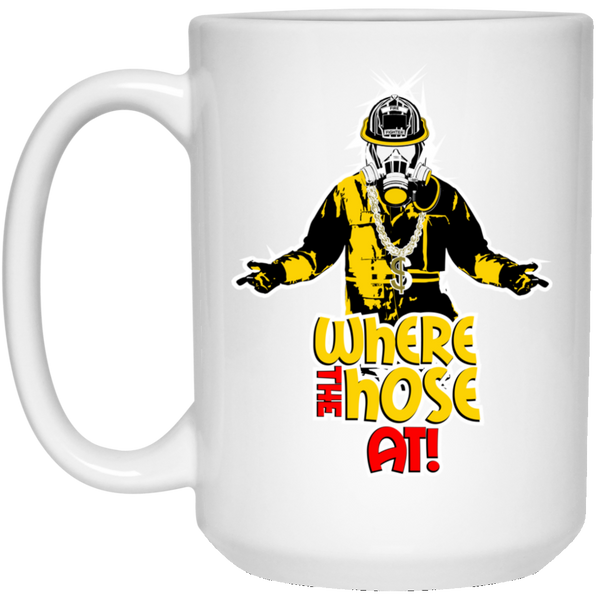 Where The Hose At? Ceramic Coffee Mug (White or Black) Drinkware White One Size