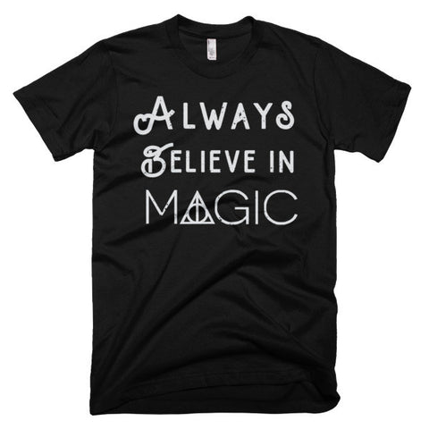 Always Believe In Magic Tee