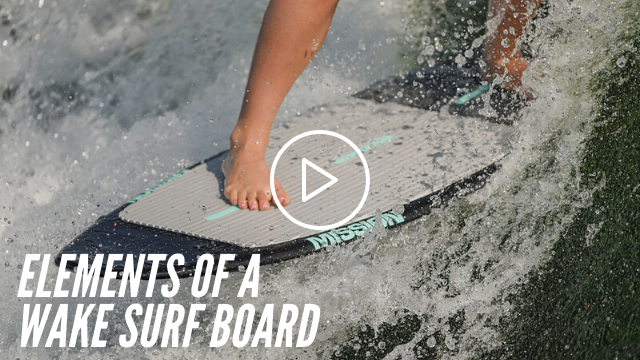 Webinar: Elements of a Wakesurf Board and How to Choose the Right One