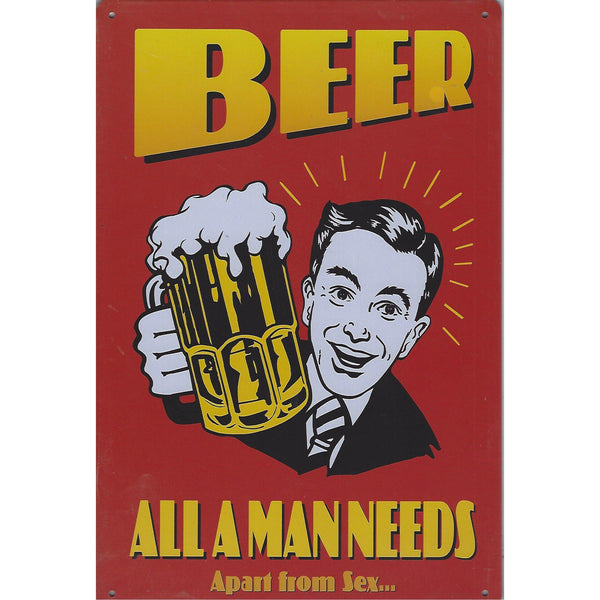 Beer All A Man Needs Tin Sign-Mr Revhead