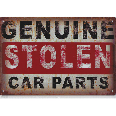 Genuine Stolen Car Parts Tin Sign-mightymoo
