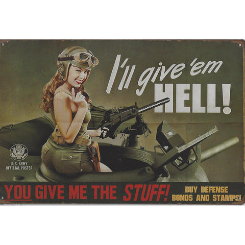 I'll Give 'Em Hell Tin Sign-Mr Revhead